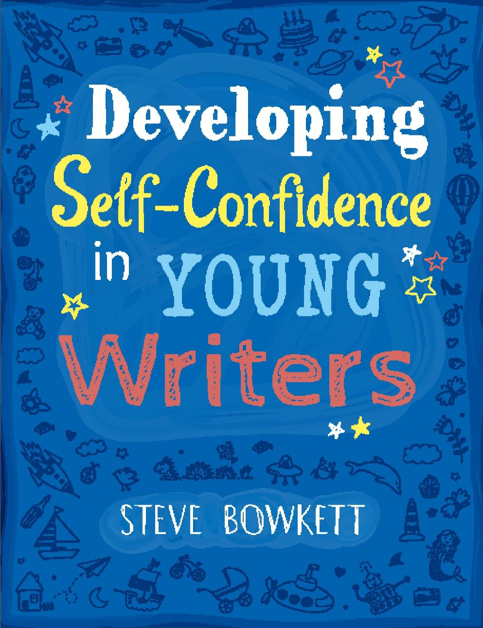 developing self confidence in young writers.jpg (160935 bytes)